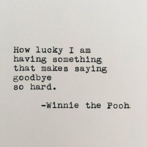 Winnie the Pooh Goodbye Quote Typed on Typewriter - 4x6 White Cardstock