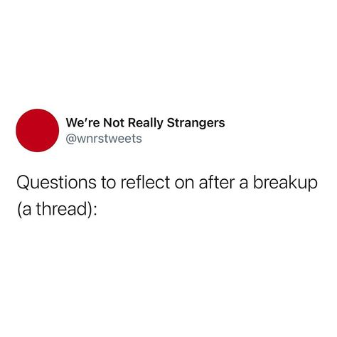 """@werenotreallystrangers shared a photo on Instagram: """"What's one thing your last breakup taught you?"""" • Jan 15, 2021 at 8:21pm UTC"""