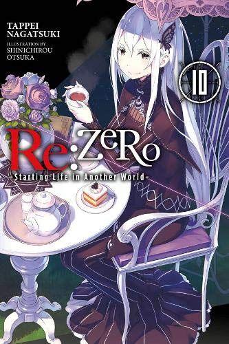 Download Pdf Re Zero Starting Life In Another World Vol 10 Light Novel Free Epub Mobi Ebooks Light Novel Read Books Online Free Light Novel Online