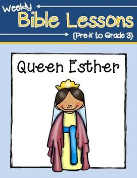 Weekly Bible Lessons: Queen Esther | Sunday school