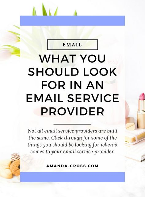 What You Should Look For In An Email Service Provider | Not