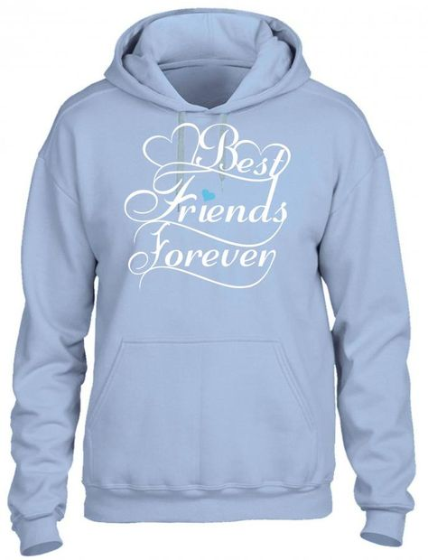 best friends forever for him HOODIE