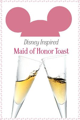 Disney Inspired maid of honor wedding toast. Sample wedding speech that includes 13 disney quotes & references from dinglehopper.net