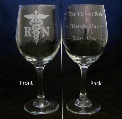 RN Good Day Bad Day Don't Even Ask Wine Glass, nurse gifts, birthday gifts, healthcare gifts, RN Chr