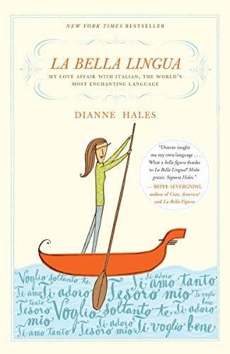 La Bella Lingua: My Love Affair with Italian, the World's Most Enchanting Language - Default