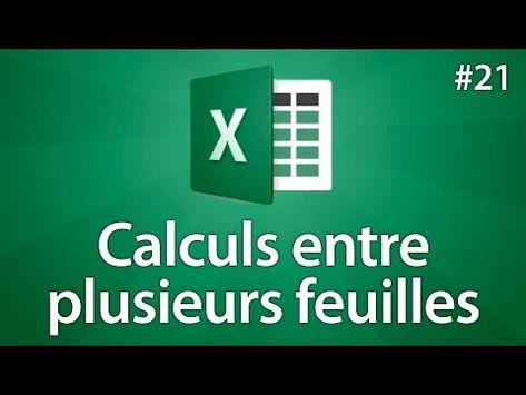 Excel 2016 - Faire des calculs entre différentes feuilles - Tuto #21