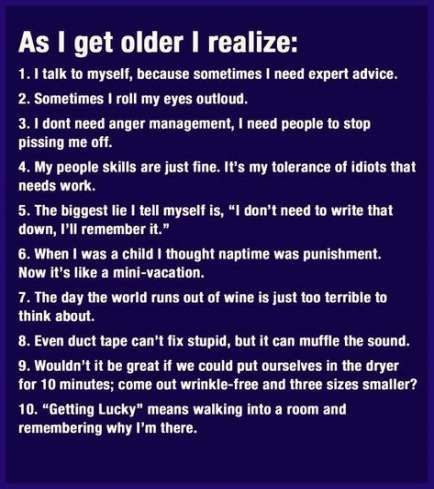 39 Ideas For Quotes Birthday Funny Getting Older Life Getting Older Quotes Work Quotes Funny Older Quotes