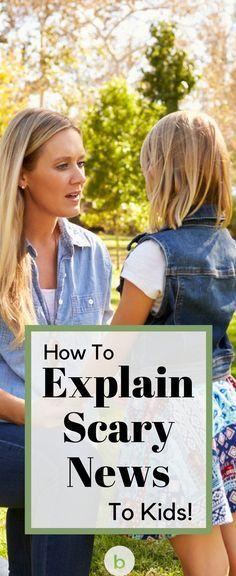 Explaining Scary News To Kids - Beenke