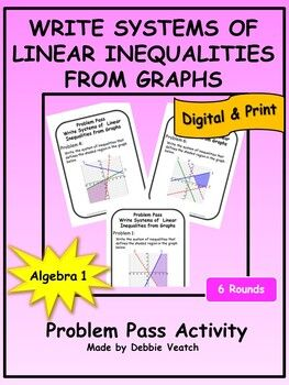 Write Systems Of Linear Inequalities From Graphs Problem Pass Activity Digital And Print Linear Inequalities Linear Inequalities Activities Writing Systems