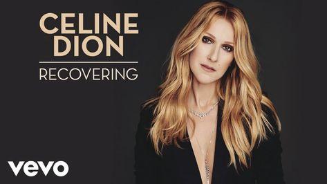 Céline Dion - Recovering (Audio)