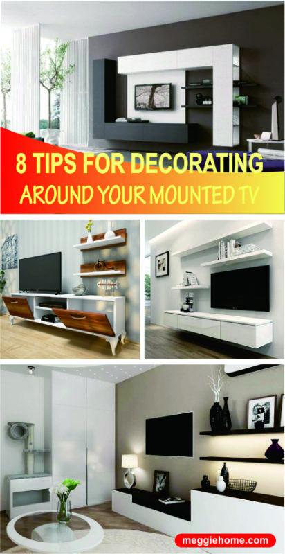 8 Best Ways To Decorate Around Tv Meggiehome Decor Around Tv Wall Behind Tv Wall Mounted Tv