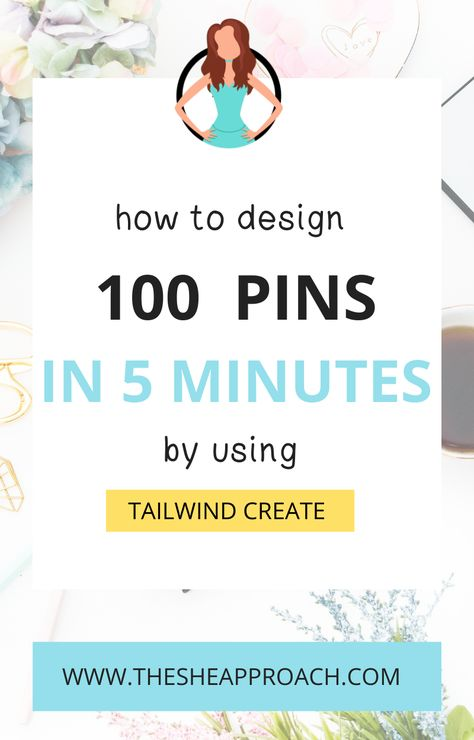 How To Design 100 New Pin Graphics In 5 Minutes With Tailwind Create