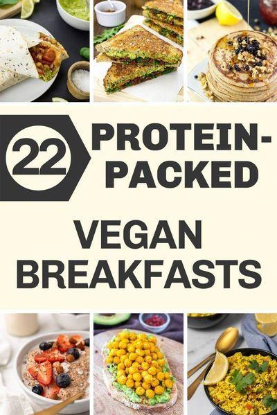 22 High Protein Vegan Breakfasts Recipe In 2020 High Protein Vegan Breakfast High Protein Vegan High Protein Vegetarian Breakfast