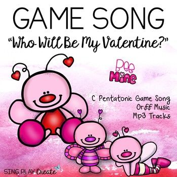 Music Class Valentine S Song Game Lesson Who Will Be My