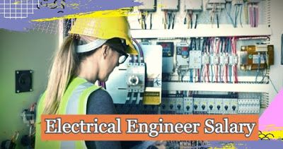 Electrical Engineer Salary Electrical Engineering Engineering Engineering Consulting