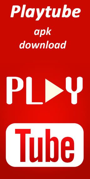 Playtube apk for android download - YouTube video playlist maker