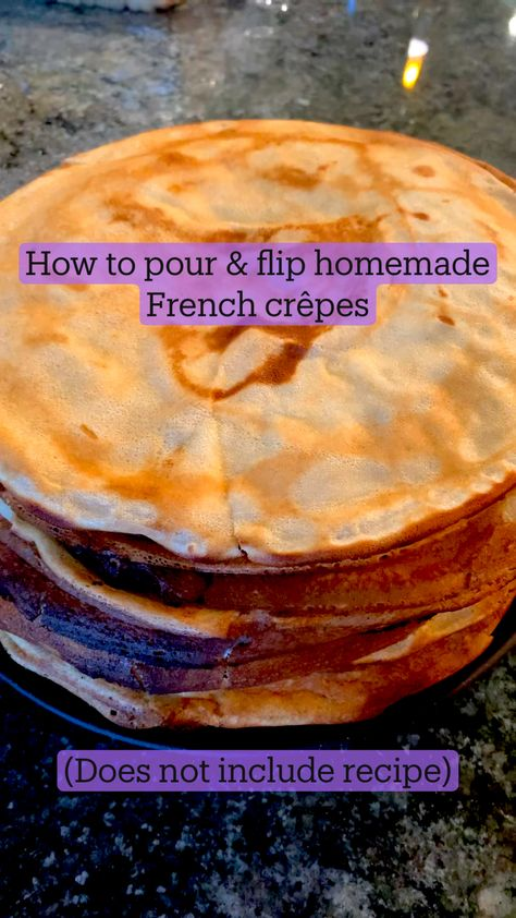 How to pour & flip homemade French crêpes