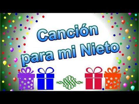 Canción De Cumpleaños Feliz Para Mi Nieto Youtube Feliz Cumpleaños Nieto Feliz Cumpleaños Cristiano Canciones De Feliz Cumpleaños