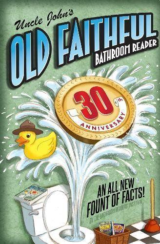 Uncle John S Old Faithful 30th Anniversary Bathroom Reade Https