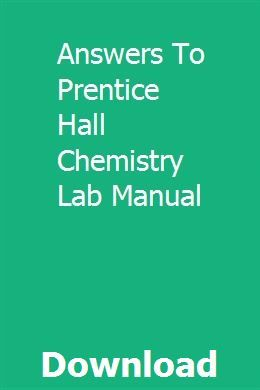 Answers To Prentice Hall Chemistry Lab Manual Chemistry Labs Prentice Chemistry