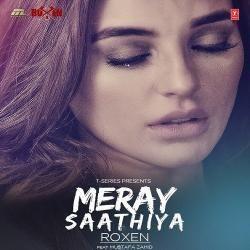 Meray Saathiya Mustafa Zahid Mp3 Song Mp3 Song Songs Bollywood Songs