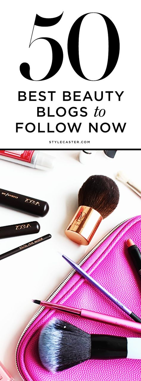 The 50 Best Beauty Blogs to Follow Now | We handpicked bloggers based on amazing original content, useful hair and makeup how to's, as well as an impressive social following. Did your favorite make the list? | @StyleCaster