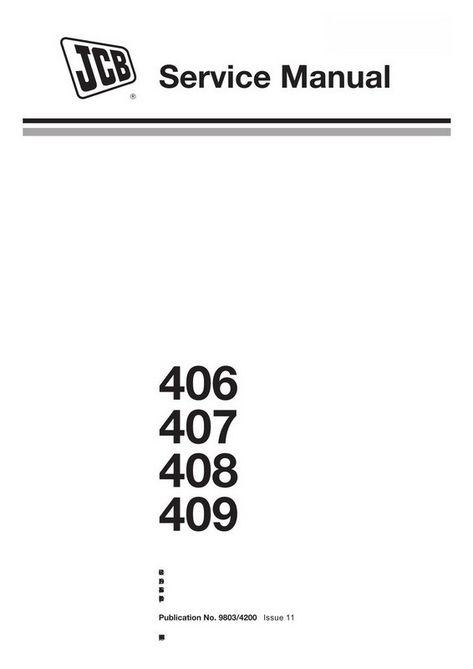 JCB 406, 407, 408, 409 Wheel Loading Shovel Service Manual