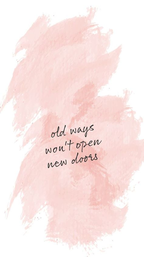 Paint stroke background, motivational quote Outdated methods received't open new doorways. Ins... - #background #doors #Ins #Motivational #OPEN #paint #quote #stroke #Ways #wont