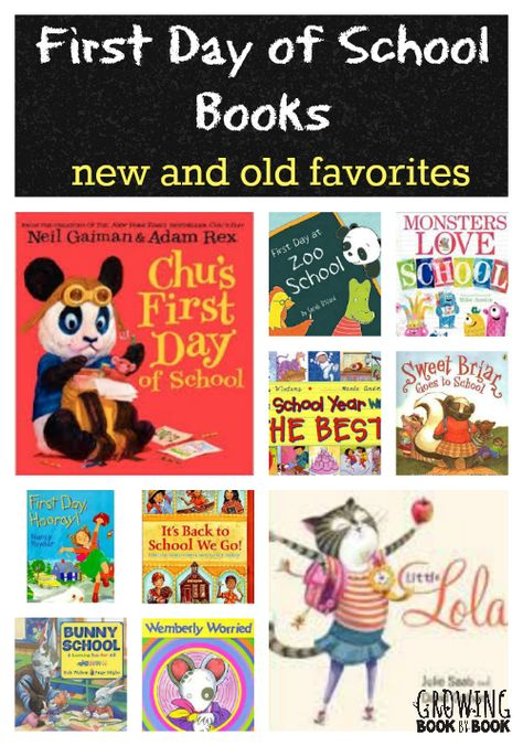 First Day of School Books:  new finds and old favorites from growingbookbybook.com