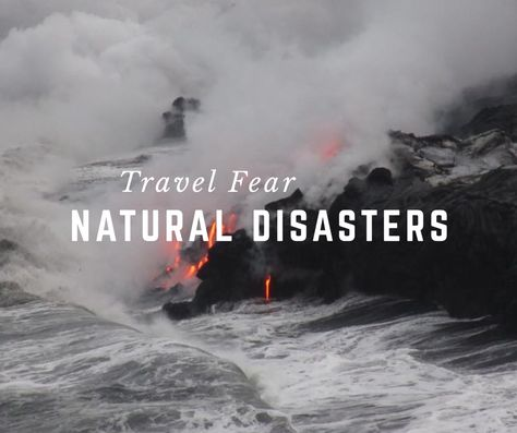 Travel Fear Natural Disasters