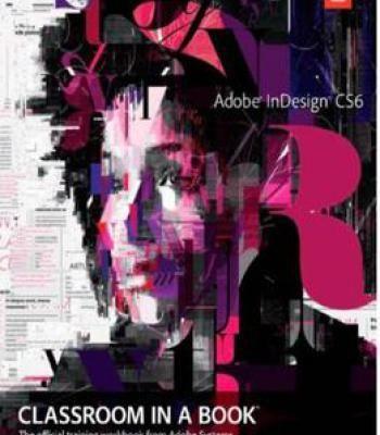 Adobe Indesign Cs6 Classroom In A Book Pdf Adobe Indesign Cs6
