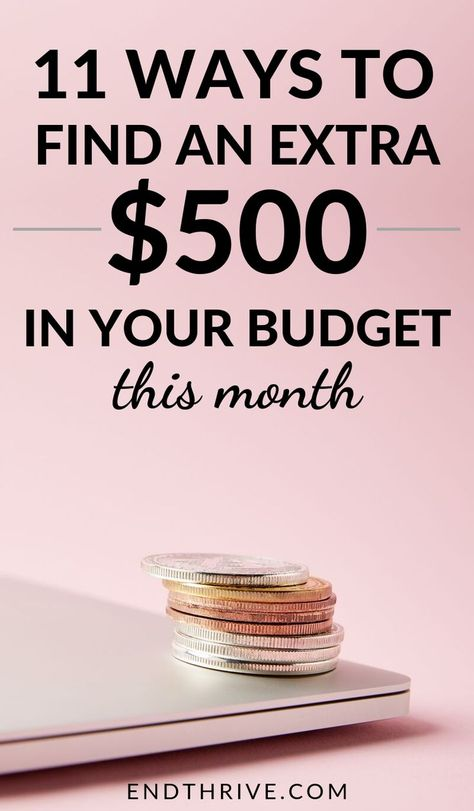 How to Find an Extra $500 in Your Budget This Month