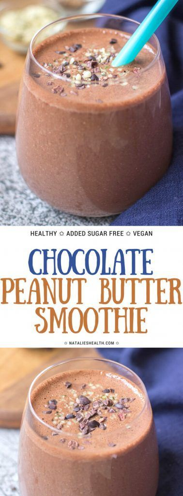 Chocolate Peanut Butter Smoothie is perfect HEALTHY nutritious breakfast. This creamy protein-packed smoothie is ADDED SUGAR-FREE, all natural and powered with superfoods.   #recipe #recipeoftheday #smoothie #healthyrecipe #healthyfood #vegan #veganrecipes #dairyfree # #lowcarb #chocolate #peanutbutter | NATALIESHEALTH.com
