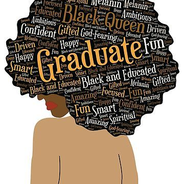 Black Queen Graduate Afro Word Art Tapestry By Blackartmatters Black Queen Quotes Black Girl Magic Art Strong Black Woman Quotes