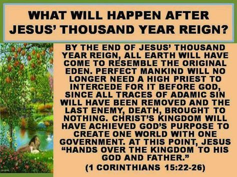 What will happen after Jesus' thousand year reign?
