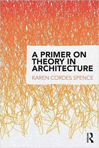 A Primer on Theory in Architecture | architecture concepts | Free