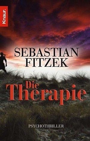 The Therapy By Sebastian Fitzek In 2020 Thriller Bucher Bucher Lesen Bucher