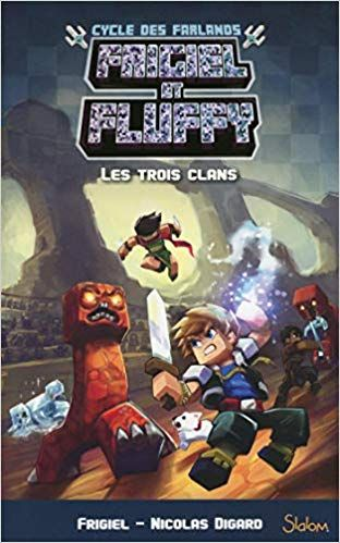 Telecharger Frigiel Et Fluffy Le Cycle Des Farlands Tome