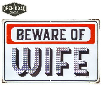 Beware Of Wife Metal Sign With Images Mirror Wall Decor Wall