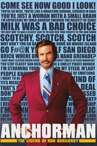 Anchorman Ron Burgundy Quotes Poster 24x36 Anchorman Quotes