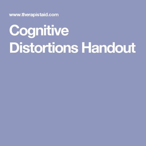 Cognitive Distortions Handout | Therapy - CBT | Pinterest ...