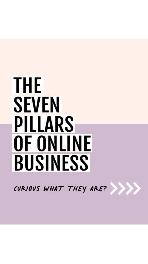 The Seven Pillars of Online Business