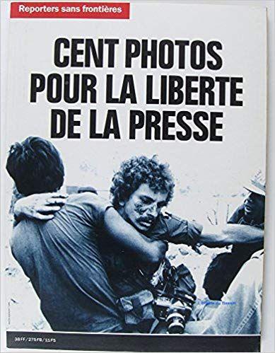 Cent Photos Pour La Liberte De La Presse Pdf Gratuit Telecharger Livre Libre Epub Pdf Kindle Books Movie Posters Memes
