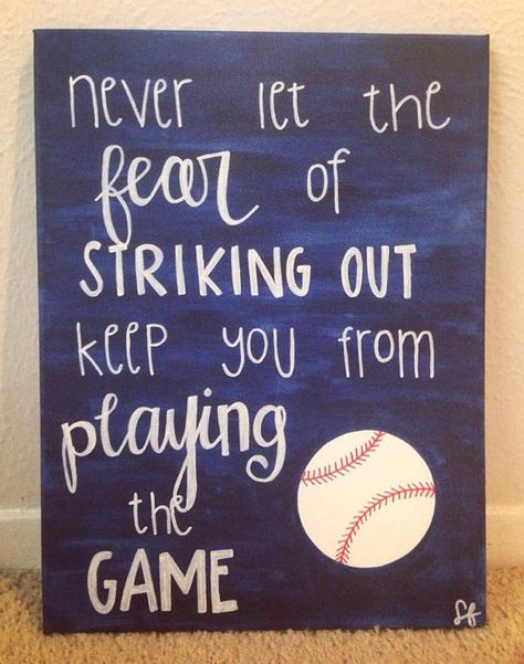 """""""Never Let the Fear of Striking Out"""" Baseball Canvas Painting via StacyInspired on Etsy. Free shipping!"""