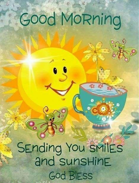 Good Morning Sending You Smiles And Sunshine | Short ...