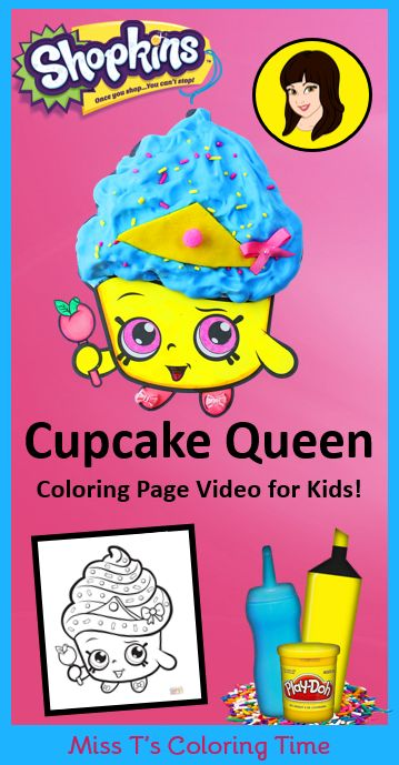 Cupcake Queen   Shopkins Coloring Page Video For Kids! PARENTS: Do This  Coloring Craft