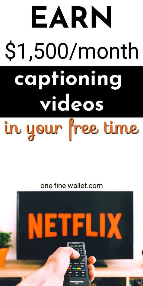 Captioning Jobs - Make Money Captioning Videos at Home $1,500/mo
