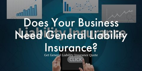 General Liability Gl Insurance Shields You From Cases That Occur