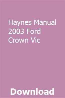 Haynes Manual 2003 Ford Crown Vic Owners Manuals Chilton Repair Manual Nissan Almera
