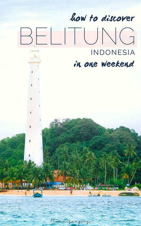 Unsure if Indonesia's Belitung lives up to its hype? (Short answer: Yes.) Here's an in-depth guide on how you can visit #Belitung for a weekend. #Indonesia